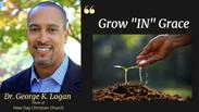 Grow IN Grace Prt 1