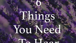 6 Things You Need To Hear Today (Cover)