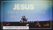 Kingdom Talk - 04.21.21