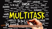 Sunday Service - 1.17.20 Multitasking