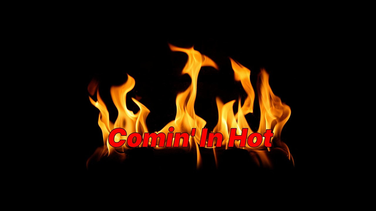 Comin' In Hot (Free Preview)