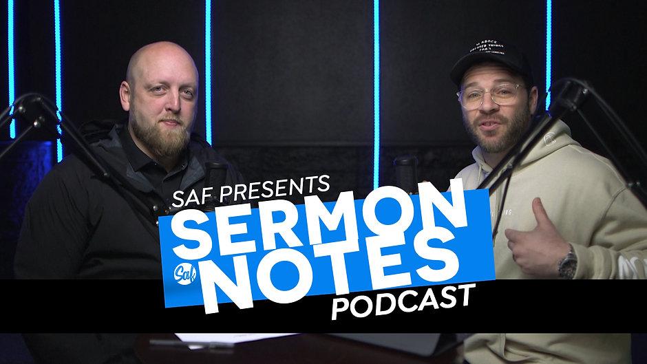 SAF Sermon Notes Podcast