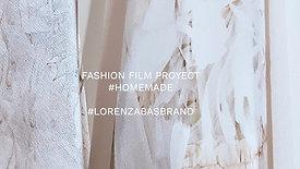 Fashion film Proyect / Homemade #LorenzaBasBrand