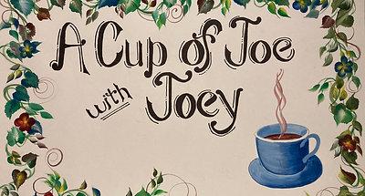 Cup of Joe With Joey 3-15-21