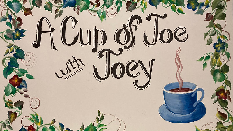 Cup of Joe with Joey