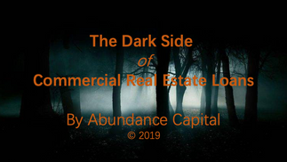 The Dark Side of Commercial Real Estate Loans