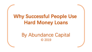 Why Success People use Hard Money Loans