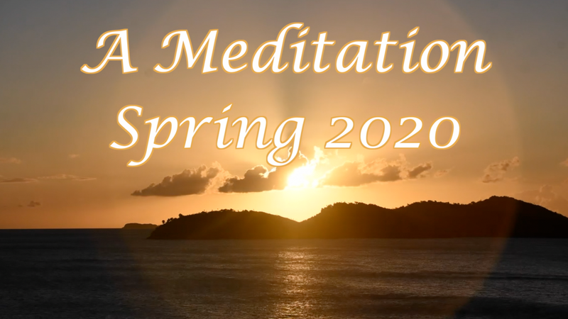 A Meditation FINAL April 16 2020 REAL