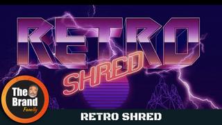 Retro Shred