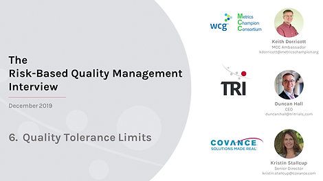 MCC TRI Covance Interview Part 6 - Quality Tolerance Limits