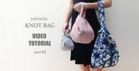 Knot Bag - part 2