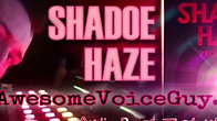 Shadoe Haze Character Voice Demo