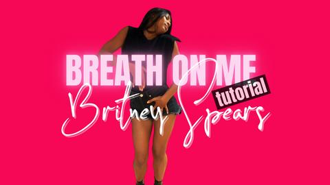 BREATH ON ME TUTORIAL