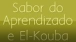Sabor do Aprendizado e El-Kouba Consultores