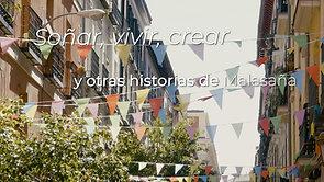 Soñar, vivir, crear y otras historias de Malasaña (2020)