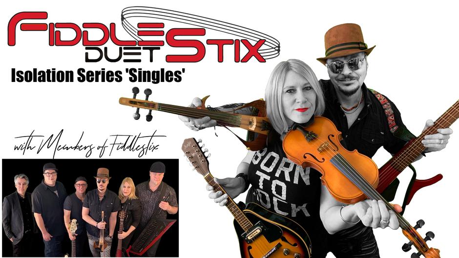 Fiddlestix Isolation Series Singles