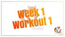 Week 1 - Workout 1
