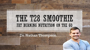 T28 Smoothie Video