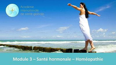 Module 3 - Santé hormonale - Homéopathie