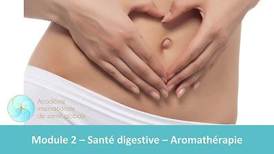 Module 2 - Santé Digestive - Aromathérapie