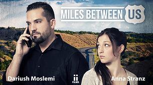 Miles Between Us Trailer