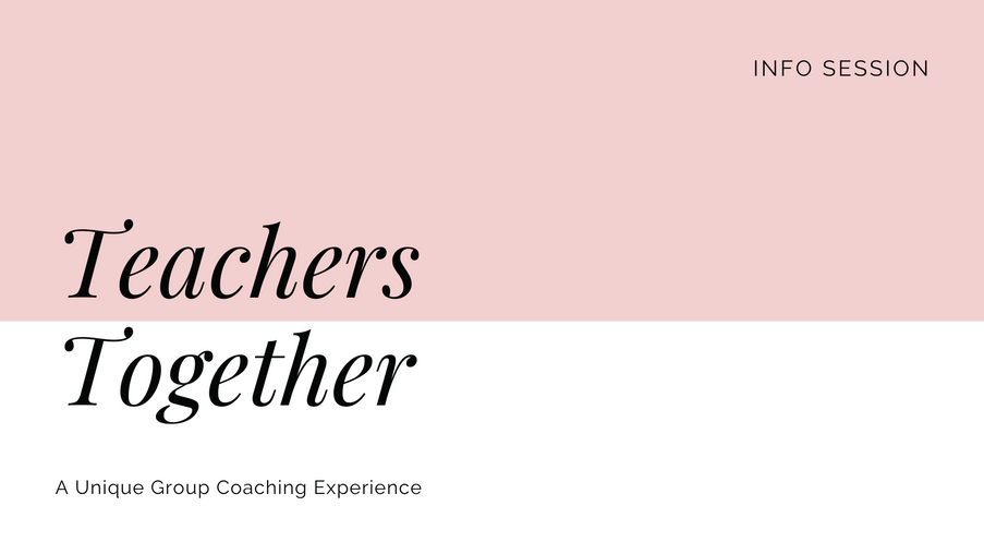 Teachers Together Info Session