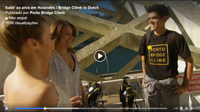 Subir ao arco em Holandês / Bridge Climb in Dutch
