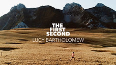 LUCY BARTHOLOMEW : THE FIRST SECOND