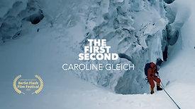 CAROLINE GLEICH : THE FIRST SECOND