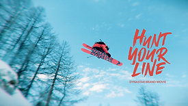 DYNASTAR: HUNT YOUR LINE - Brand Movie