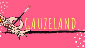 Welcome To Gauzeland