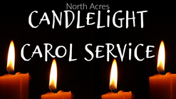 Candlelight Carol Service (Dec. 20th)