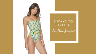 3 ways to style a One Piece Swimsuit