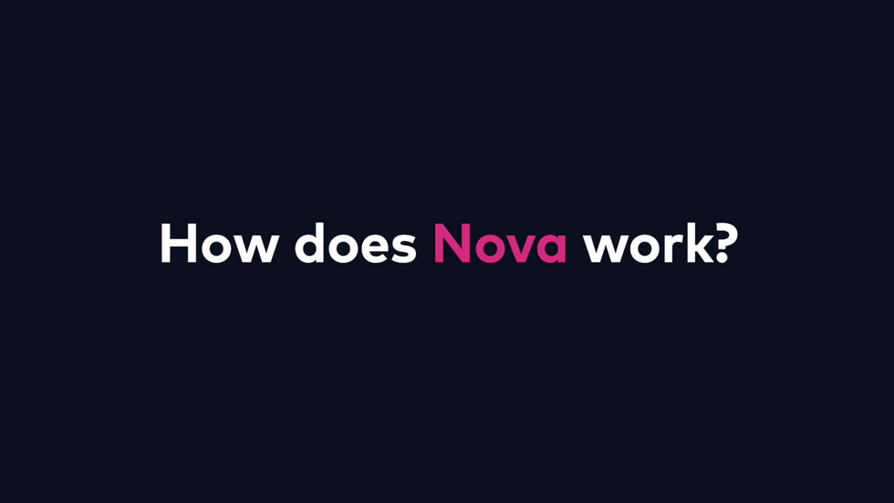 How Nova works