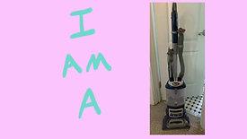 I Am A Vacuum