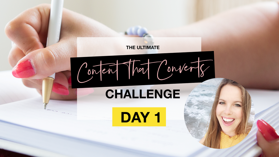 Content That Converts Challenge 2.0 - DAY 1