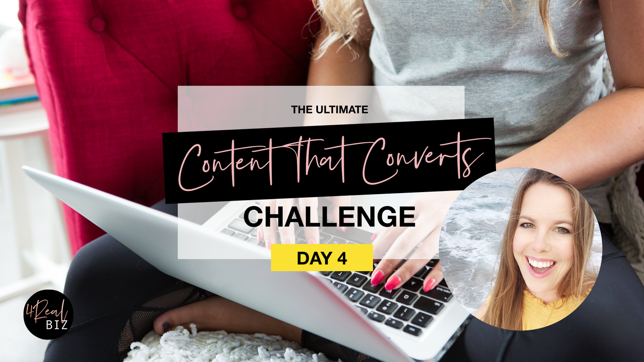 Content That Converts Challenge - Day 4