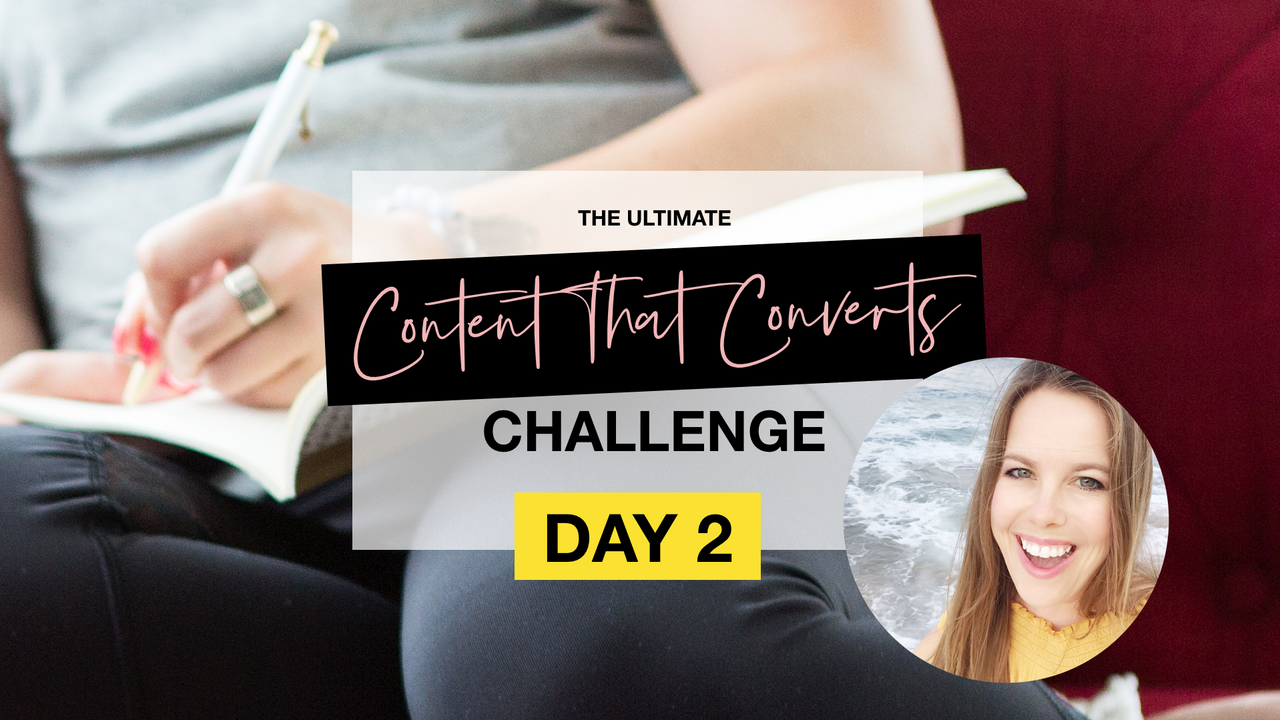 Content That Converts Challenge - Day 2