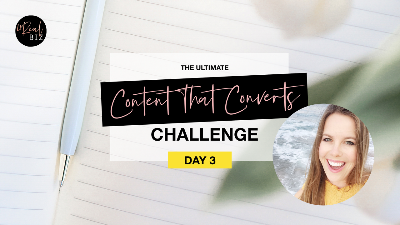 Content That Converts Challenge - Day 3