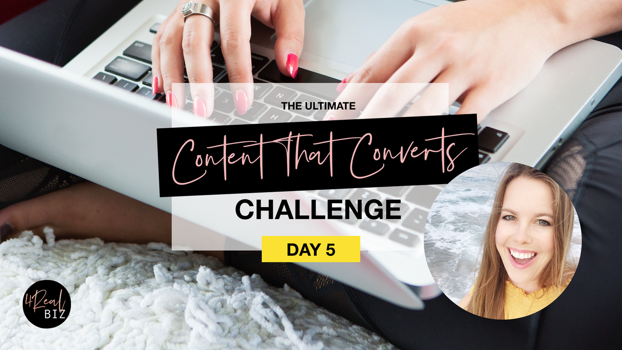 Content That Converts Challenge - Day 5