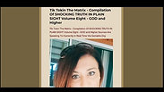 Tik Tokin The Matrix - Compilation Of SHOCKING TRUTH IN PLAIN SIGHT Volume Eight - GOD Y H W H and Higher Sources Are Speaking To Humanity In Real Time Via Gematrix.Org