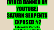 SATURN SERPENTS EXPOSED #7 - Intro Video