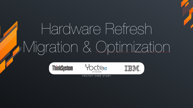 Hardware Refresh, Migration & Optimization