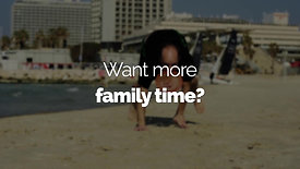 Do you want more Family Time?