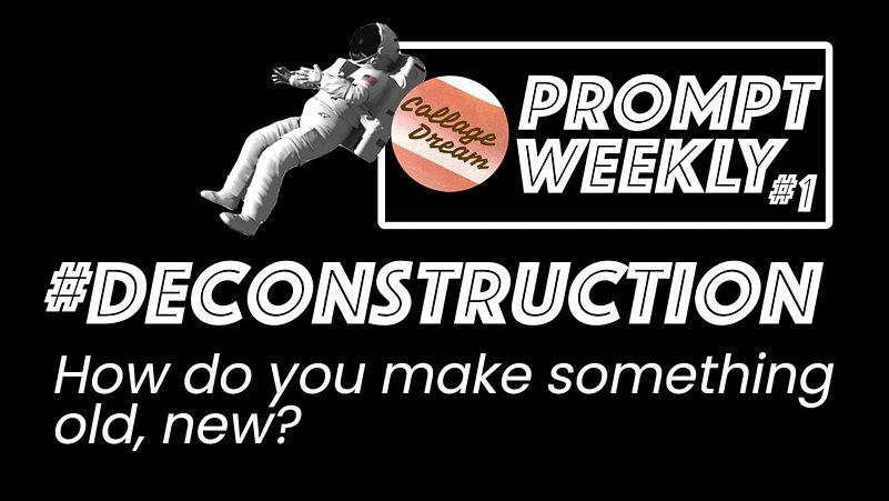 #DECONSTRUCTION
