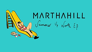 POSTPONED (NEW DATE TBC) - Martha Hill - 'Summer Up North' EP Launch