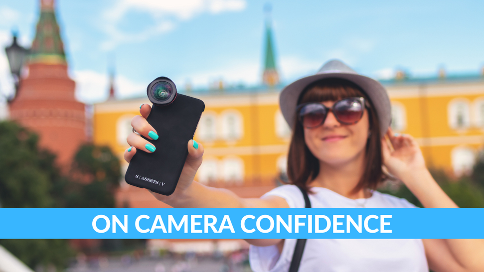 Get confident in front of the camera!