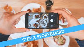 Step 2 Storyboarding