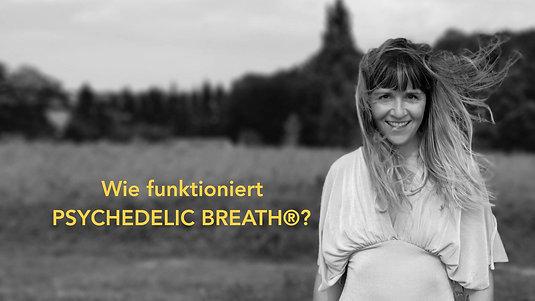Wie funktioniert PSYCHEDELIC BREATH®?