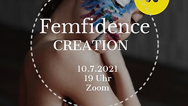Femfidence CREATION